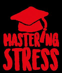 Mastering Stress